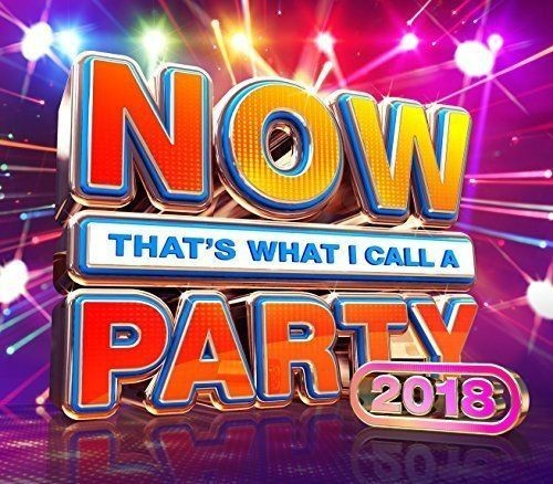 VA - Now Thats What I Call A Party 2018 (2017)