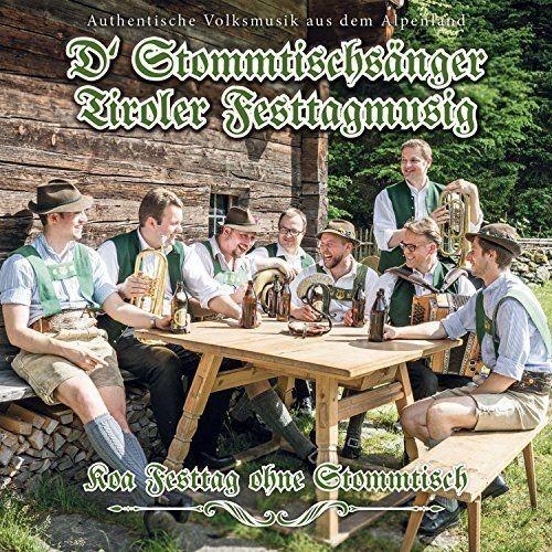 Tiroler Festtagmusig - Koa Festtag ohne Stommtisch (2017)