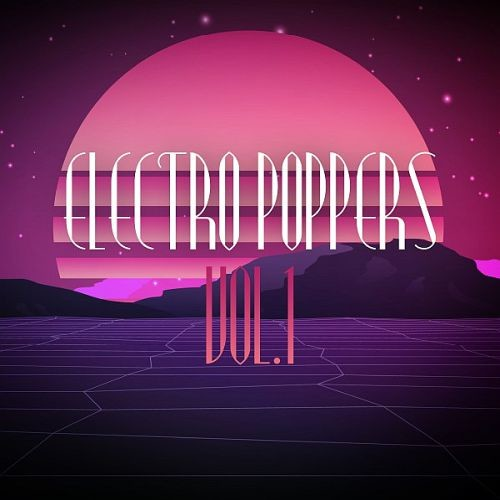 Various Artists - Electro Poppers Vol. 1 (2017)