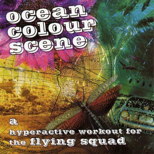 Ocean Colour Scene - A Hyperactive Workout For The Fllying Squad (2005)