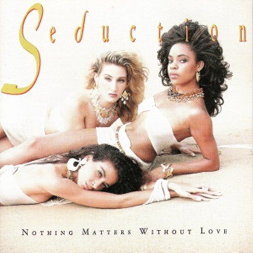 Seduction - Nothing Matters Without Love (1989)