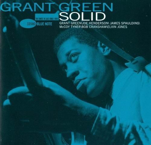 Grant Green - Solid (1995) Flac