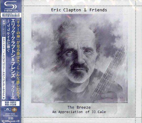 Eric Clapton & Friends - The Breeze: An Appreciation Of JJ Cale (Japan SHM-CD) (2014)