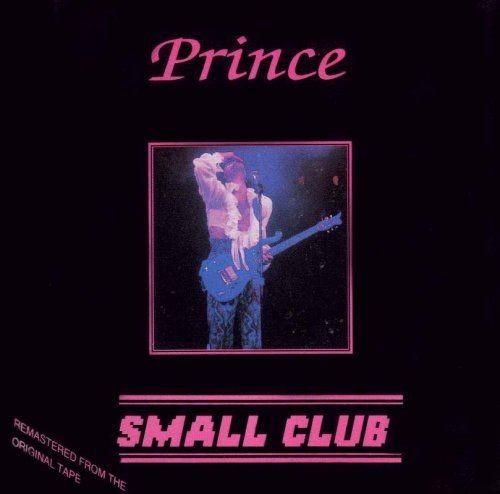 Prince - Small Club (1991)