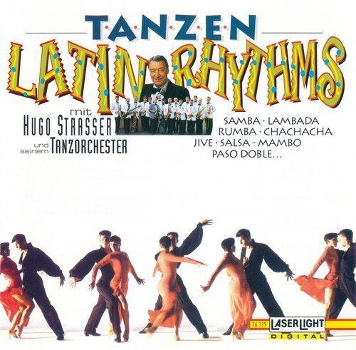 Hugo Strasser Und Sein Tanzorchester - Tanzen Latin Rhythms (1995) Full Album