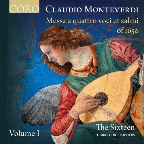The Sixteen & Harry Christophers - Monteverdi: Messa a quattro voci et salmi of 1650, Vol. I (2016) [Hi-Res] Full Album