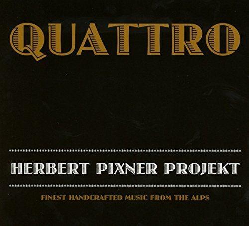 Herbert Pixner Projekt - Quattro (2014)