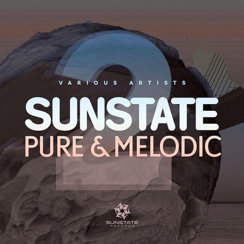 Various Artists - Sunstate Pure & Melodic Vol. 2 (2017) Full Album