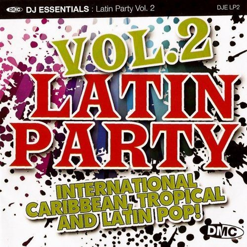 VA - DMC DJ Essentials Latin Party Vol 2 (2017)