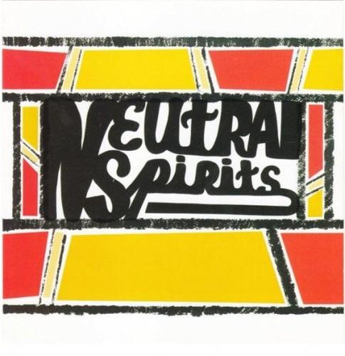 Neutral Spirits - Neutral Spirits (1972) [Reissue] (2003) CD Rip