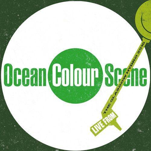 Ocean Colour Scene - Live At The Hydro (2017)