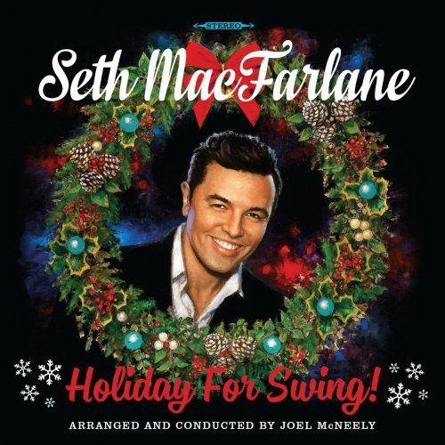 Seth MacFarlane - Holiday For Swing! (2014) [Hi-Res] Full Album