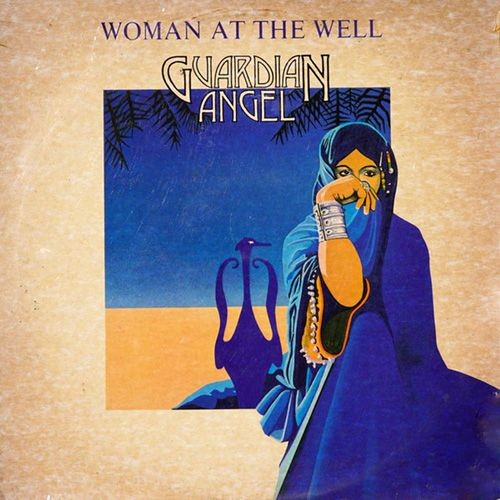 Guardian Angel - Woman At The Well (1980)