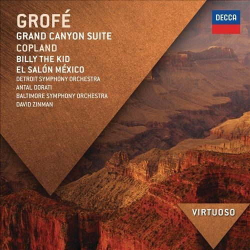 Antal Doráti & David Zinman - Grofé: Grand Canyon Suite; Copland: Billy the Kid; El Salon Mexico (20...