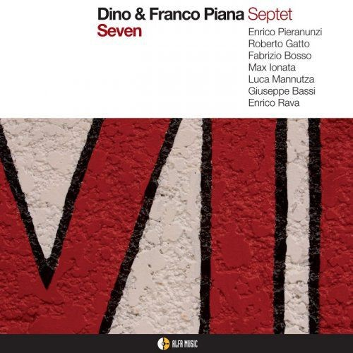 Dino & Franco Piana Septet - Seven (2012/2014) [HDTracks]