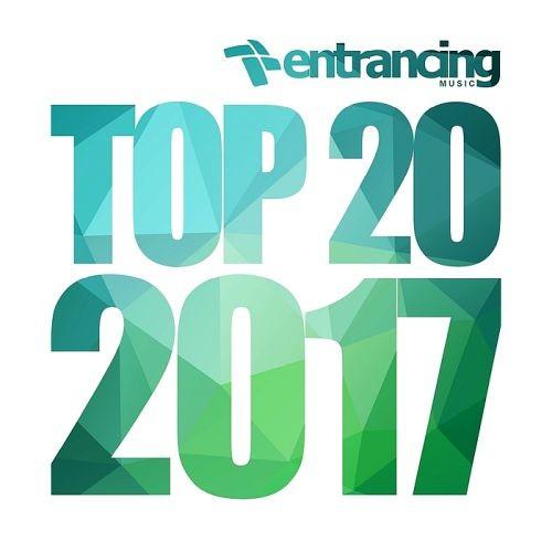 Various Artists - Entrancing Music Top 20 (2017)