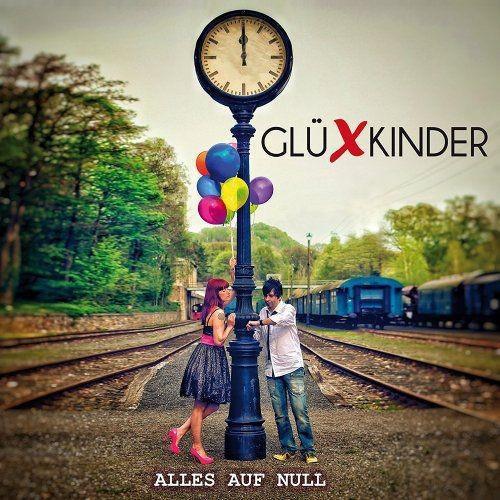Glüxkinder - Alles Auf Null (2016)