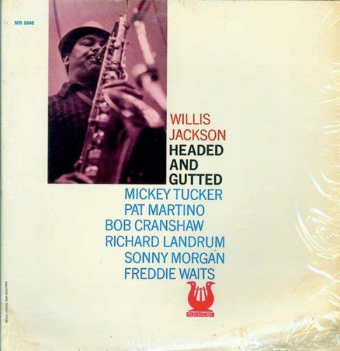 Willis Jackson - Headed And Gutted (1974) FLAC