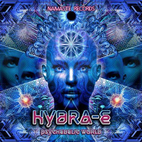Hydra-E - Psychedelic World (2017)