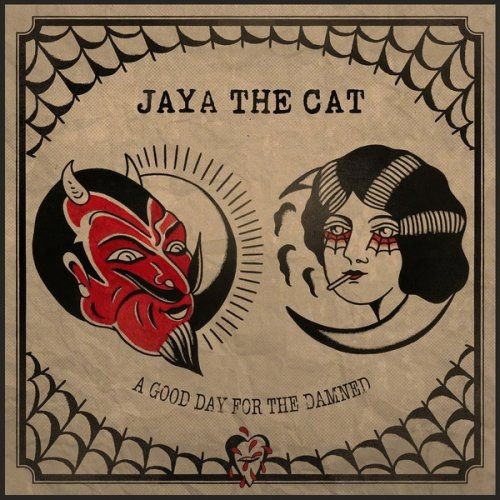 Jaya The Cat - A Good Day For The Damned (2017) CD Rip