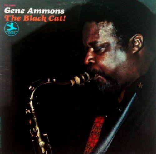 Gene Ammons - The Black Cat! (1970) Full Album