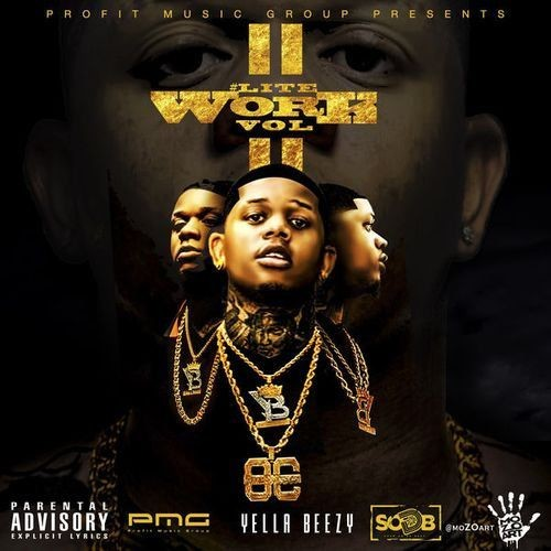 Yella Beezy - Lite Work Vol. 2 (2017) Full Album