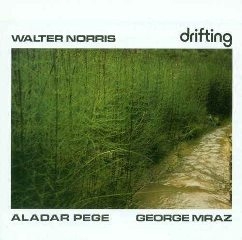 Walter Norris - Drifting (1978), 320 Kbps