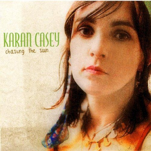 Karan Casey - Chasing the Sun (2005) Lossless Full Album