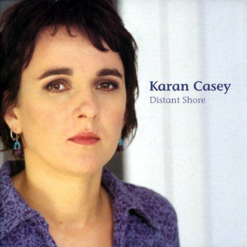 Karan Casey - Distant Shore (2003) Lossless Full Album
