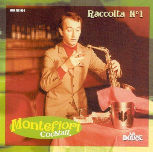 Montefiori Cocktail - Raccolta N°1 Full Album