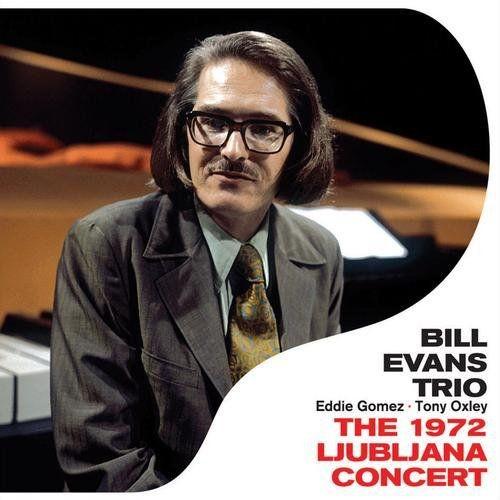 Bill Evans - The 1972 Ljubljana Concert (1972), 320 Kbps