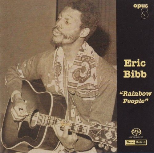 Eric Bibb - Rainbow People 1977 (2009) (LOSSLESS) Full Album
