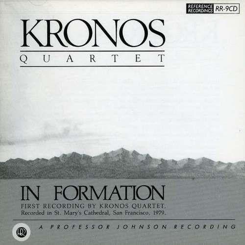 Kronos Quartet - In Formation (1982 Reissue) (1990)