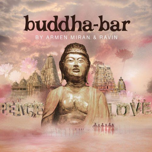 VA - Buddha Bar Presents Armen Miran & Ravin (2017) lossless Full Album