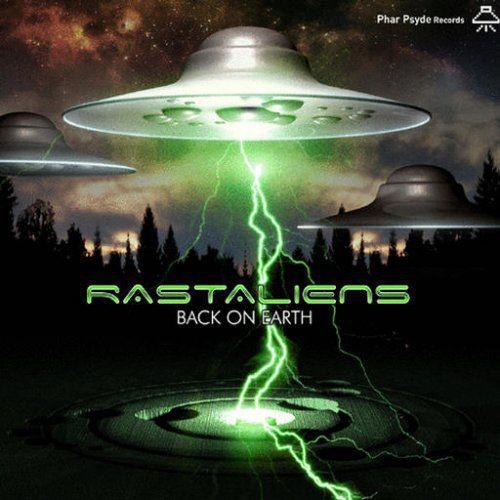 Rastaliens - Back On Earth (2007)