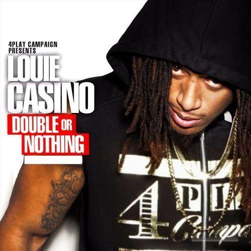 Louie Casino - Double Or Nothing (2017) Full Album
