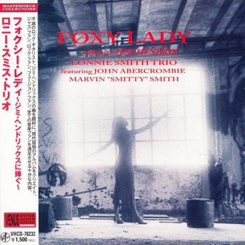 Lonnie Smith Trio - Foxy Lady - Tribute To Jimi Hendrix (1994) [2011 Japan MiniLP-CD ]