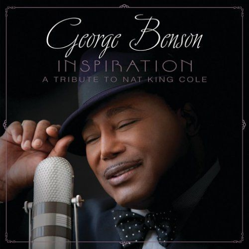 George Benson - Inspiration: A Tribute To Nat King Cole (2013) [HDtracks]