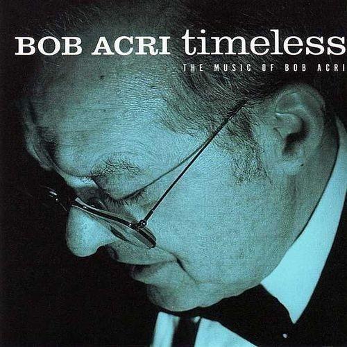 Bob Acri - Timeless (2001) flac Full Album