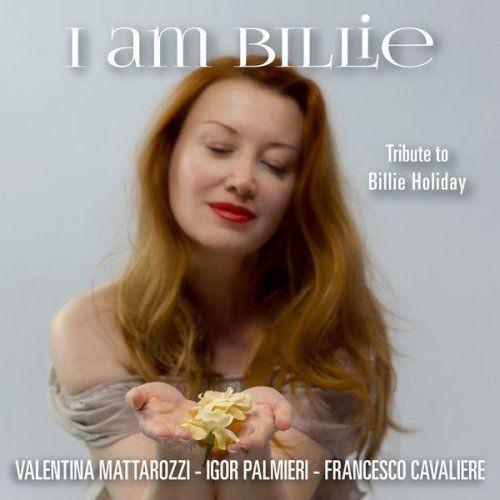 Valentina Mattarozzi - I Am Billie (2017) 320kbps Full Album