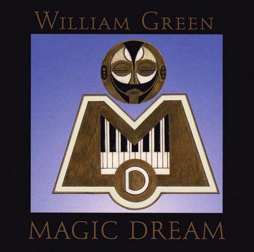 William Green - Magic Dream Full Album