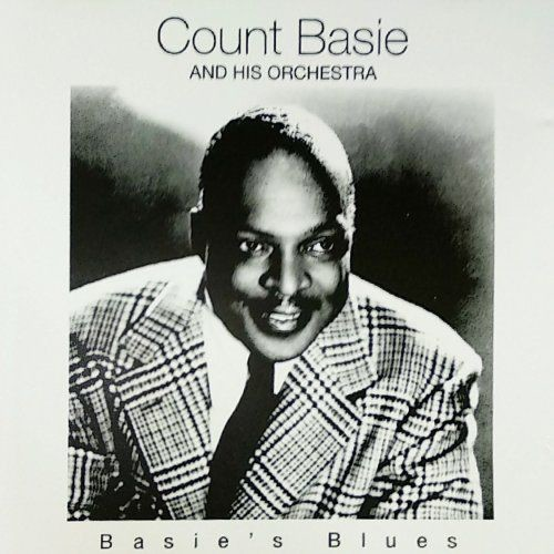 Count Basie and his Orchestra - Basie's Blues (2006) Full Album