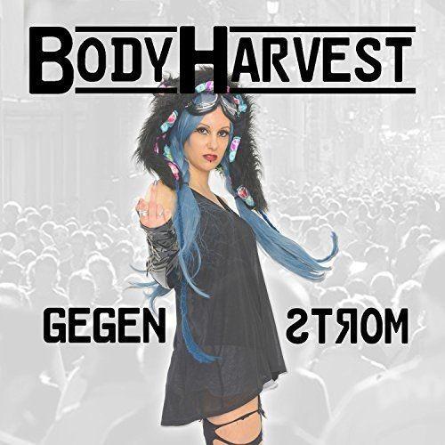 BodyHarvest - Gegenstrom (2017)