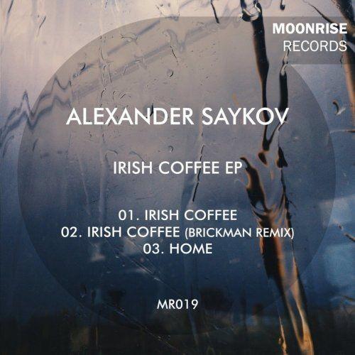 Alexander Saykov - Irish Coffee EP (2015)