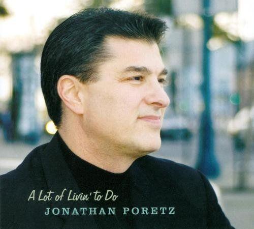 Jonathan Poretz - A Lot of Livin' to Do (2006) 320kbps