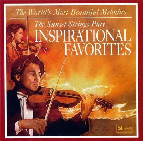 The Sunset Strings - The Sunset Strings Play Inspirational Favorites (World's Most Beautiful Melodie...