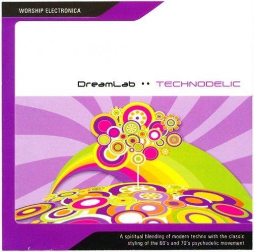 Free Reign - DreamLab - Technodelic (2008)