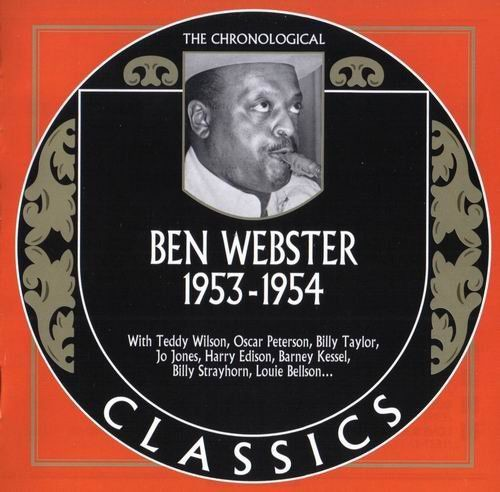 Ben Webster - 1953-1954 The Chronological Classics (2008) 320 kbps