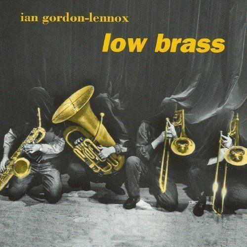 Ian Gordon-Lennox - Low Brass (1999)