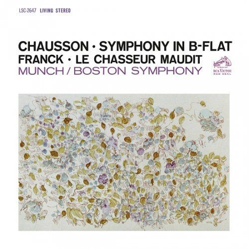 Boston Symphony Orchestra, Charles Munch - Ernest Chausson: Symphony in B-Flat / Cesar Franck: Le Ch...